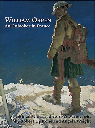 William Orpen: An Onlooker in France