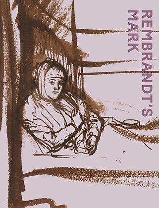 Rembrandt's Mark