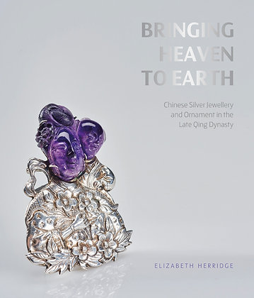 Bringing Heaven to Earth: Chinese Silver Jewellery