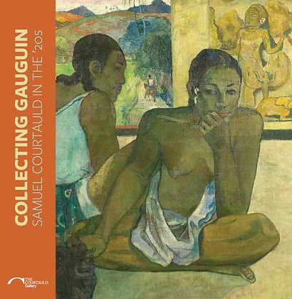 Collecting Gauguin: Samuel Courtauld in the '20s