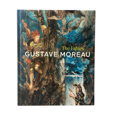Gustave Moreau: The Fables