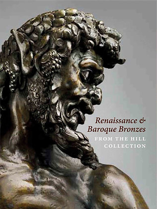 Renaissance & Baroque Bronzes from the Hill Collection