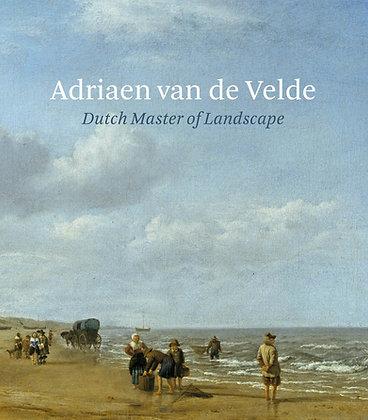 Adriaen van de Velde: Master of Dutch Landscape