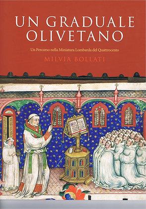 Un Graduale Olivetano: Un Percorso nella Miniatura Lombarda del Quattrocento