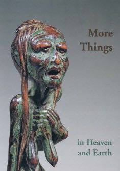 More Things: In Heaven and Earth