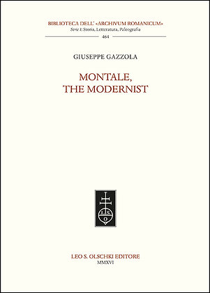 Montale, the Modernist