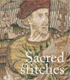 Sacred Stitches: Ecclesiastical Textiles in the Rothchild Collection