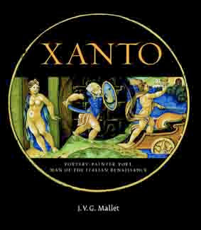 Xanto: Pottery-painter, Poet, Man of the Renaissance