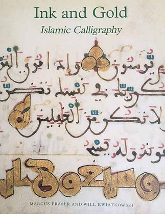 Ink and Gold: Islamic Calligraphy