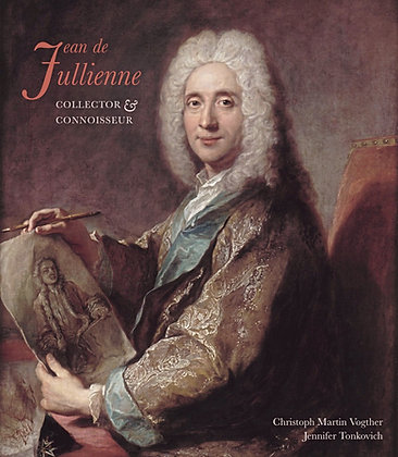 Jean de Jullienne: Collector and Connoisseur