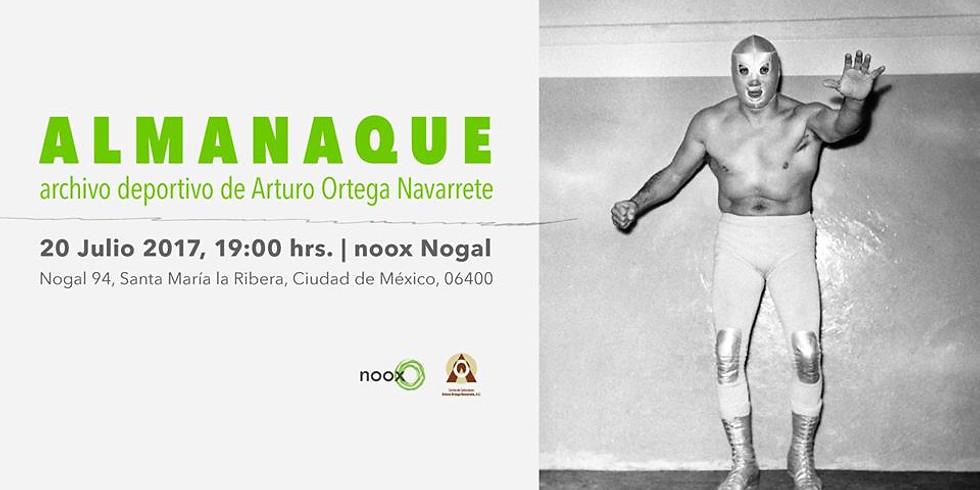 Almanaque: archivo deportivo de Arturo Ortega Navarrete