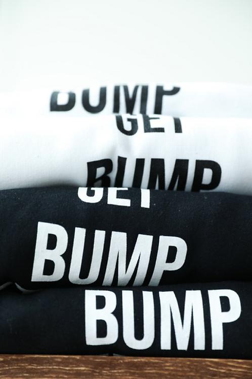 Get Bump Strong Sweatshirt