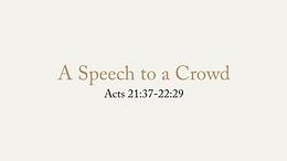 6/21 A Speech to a Crowd