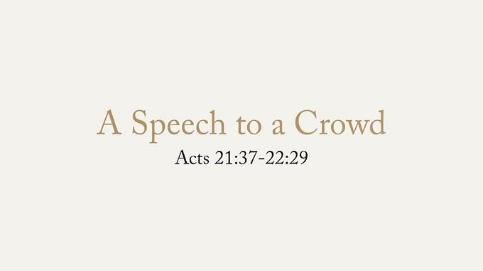 06/21 A Speech to a Crowd