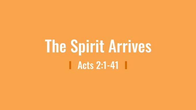 04/12 The Spirit Arrives