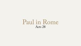 6/28 Paul in Rome