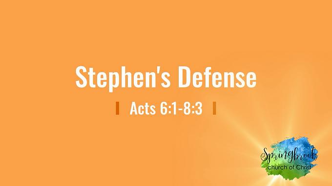 04/26 Stephen's Defense