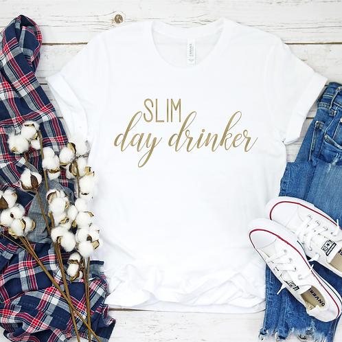 Slim Day Drinker - Gold Writing