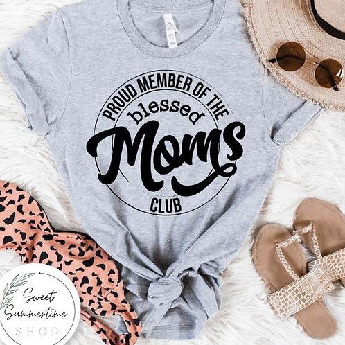 Blessed moms club shirt