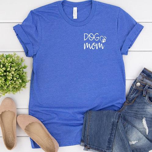 Dog Mom Women's T Shirt