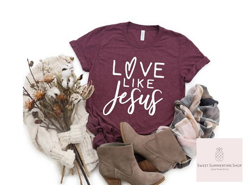 Love Like Jesus Shirt