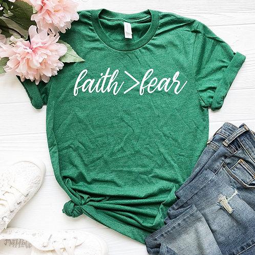 Faith is bigger than fear  -  womens t shirt