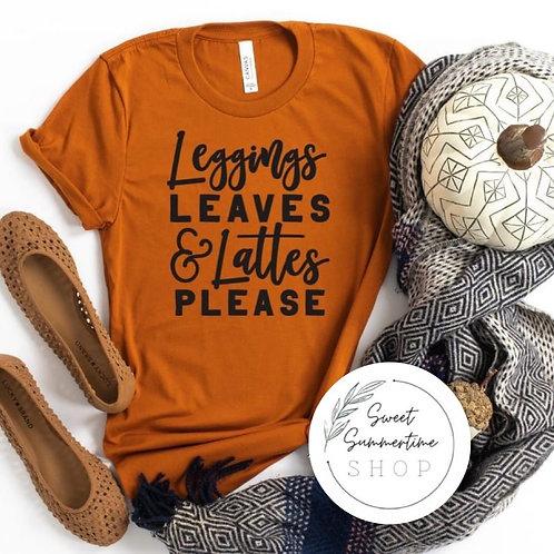 Leggings, leaves, lattes fall tee shirt