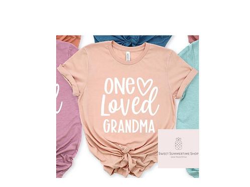 One Loved Grandma Shirt