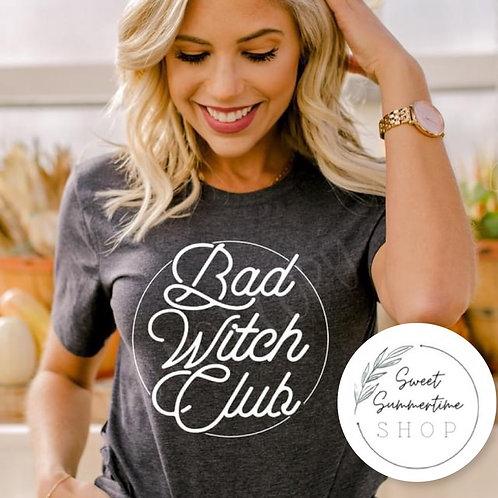 Bad witch club Shirt