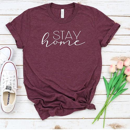 Stay Home - Quarantine - Womens T shirt