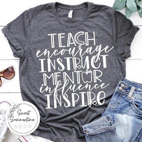 Teach Mentor Inspire Shirt