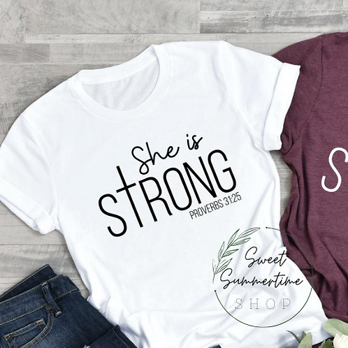 She Is Strong Shirt