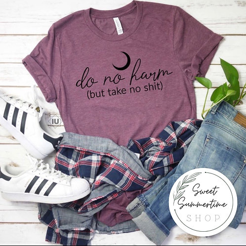 Do no harm tee shirt