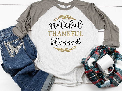Thankful Grateful Blessed  Baseball Style T Shirt