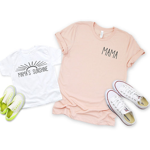 Mama's Sunshine - Mommy and me set - Mother's Day