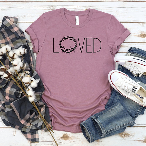 LOVED - Jesus loves me - Crown of Thorn - Easter shirt - Christian Shirt
