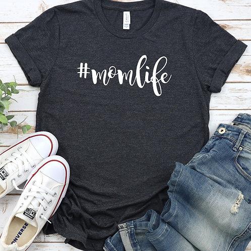 MomLife -  T Shirt