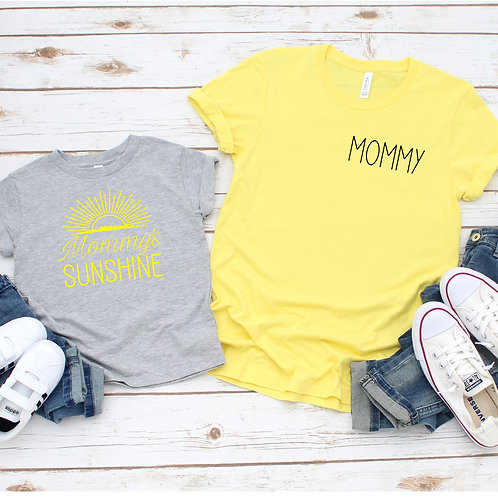 Mommy and Mommy's Sunshine-  Mommy and me set - Mother's Day