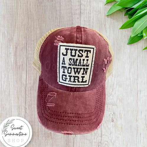 Just a small town girl patch hat