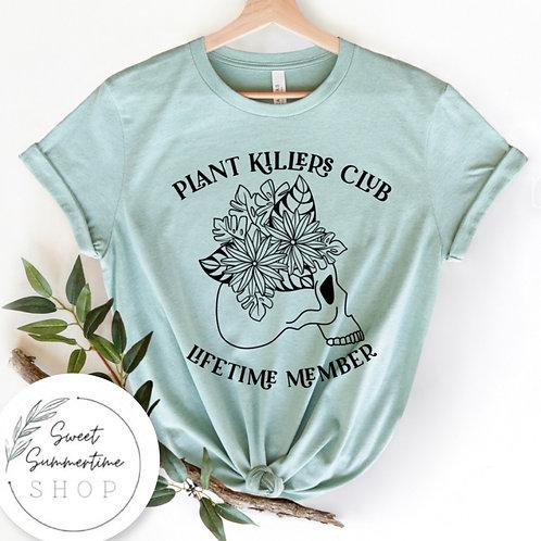 Plant killer tee shirt