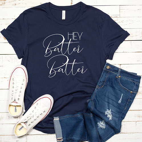 Hey Batter Batter - baseball-  Women's T Shirt