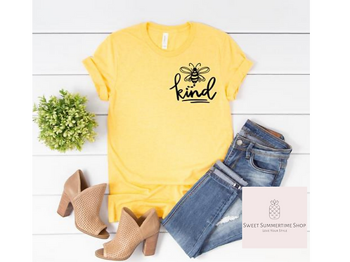 Bee Kind small chest area Shirt