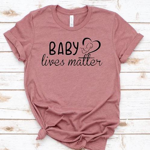 Baby Lives Matter Women's T Shirt