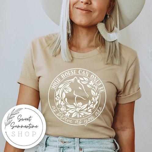 Horse bravery tee shirt