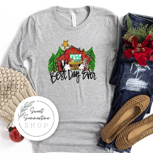 Best Day Ever Christmas tee or sweatshirt