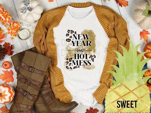 New Year Same Hot Mess Shirt