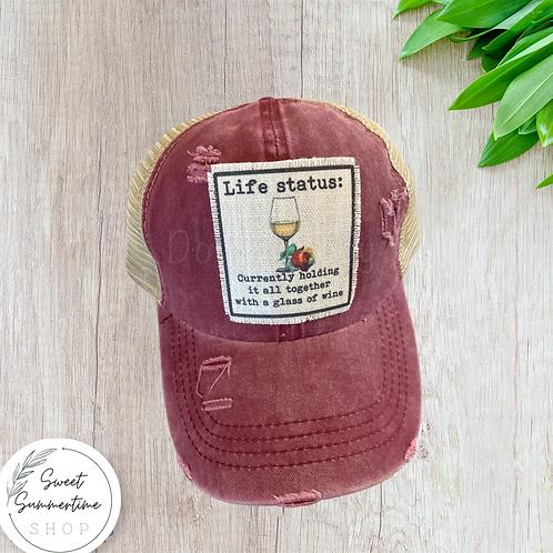 Life Status - wine patch hat