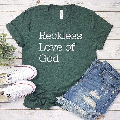 Reckless Love of God T Shirt