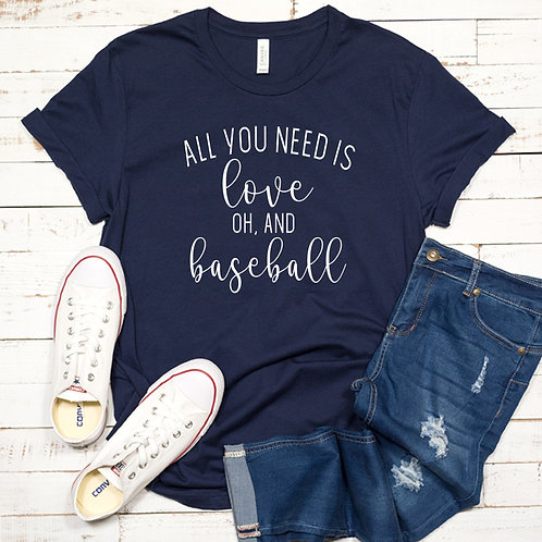 All you need is love and baseball Women's T Shirt