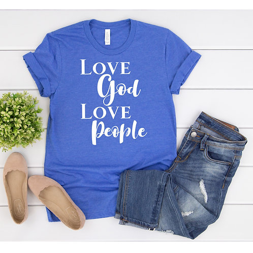 Love God Love People - Womens T Shirt